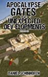 Unexpected Dev-elopments (Apocalypse Gates Author's Cut Book 7)