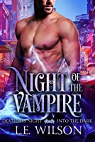 Night of the Vampire (Deathless Night - Into the Dark Book 1)