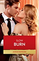 Slow Burn (Mills & Boon Desire) (Dynasties: Seven Sins, Book 7)