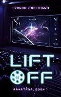 Liftoff (The Rayatana Series, Book 1)