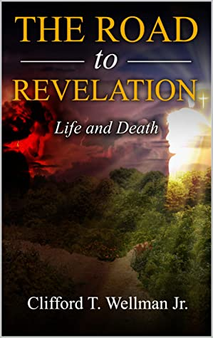 The Road to Revelation 4: Life and Death