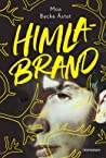 Himlabrand by Moa Backe Åstot