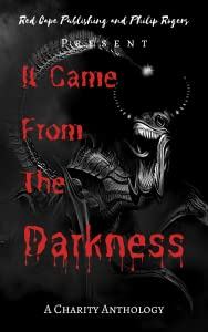 It Came From The Darkness