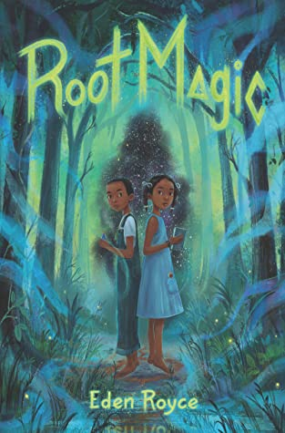 Root Magic by Eden Royce