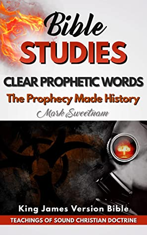 Clear Prophetic Words: The Prophecy Made History (Biblical Prophecies Book 2)
