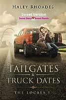 Tailgates & Truck Dates (Locals #1)
