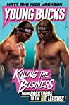 Young Bucks: Kill...