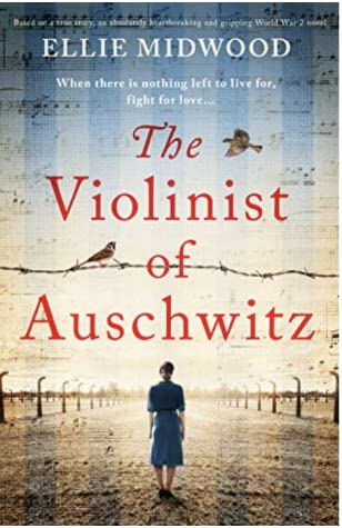 The Violinist of Auschwitz by Ellie Midwood