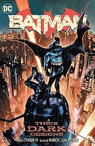 Batman, Vol. 1: Their Dark Designs
