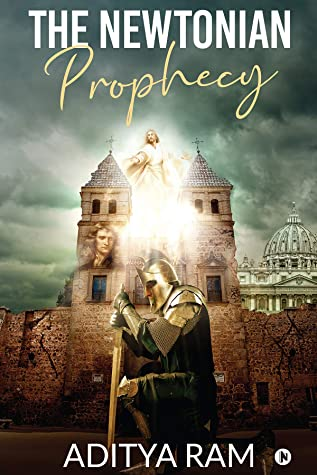 The Newtonian Prophecy