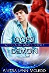 Oops! Demon (Accidental Mates, #1)