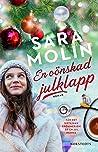 En oönskad julklapp by Sara Molin