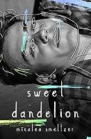 Sweet Dandelion: Alternate Ansel Edition Paperback