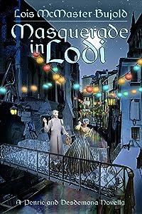 Masquerade in Lodi (Penric & Desdemona, #9)