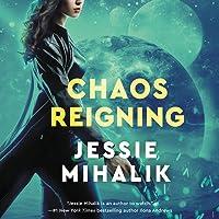 Chaos Reigning (Consortium Rebellion, #3)