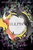 Vulpini (The Remnants of the Old Gods #1)
