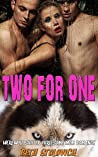Two for One : Werewolf Shifter Threesome MFM Romance