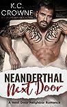 Neanderthal Next Door: Enemies to Lovers, Mountain Man Next-Door, Halloween Romance by K.C. Crowne