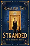 Stranded (The Shorten Chronicles, #1)