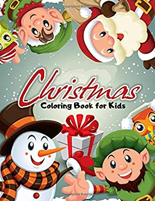 Christmas Coloring Book For Kids Holiday Coloring Pages Toddlers Preschool K 2 By Smart Kids Printing Press