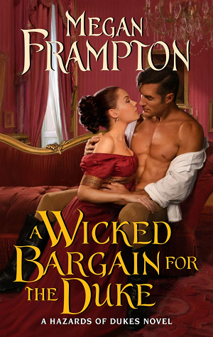 A Wicked Bargain for the Duke (Hazards of Dukes, #3)