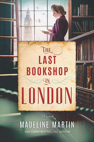The Last Bookshop in London: A Novel of World War II