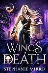 Wings of Death (The Last Phoenix #2)