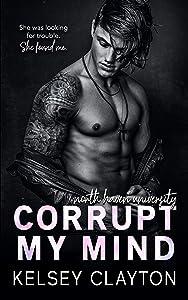 Corrupt My Mind (North Haven University #1)