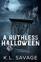 A Ruthless Halloween (Ruthless Kings MC)