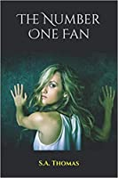 The Number One Fan (A Psychological Thriller)