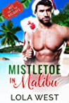 Mistletoe in Malibu (Hot for the Holidays #1)