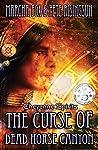 The Curse of Dead Horse Canyon: Cheyenne Spirits (Dead Horse Canyon, #1)