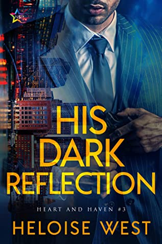 His Dark Reflection (Heart and Haven #3)
