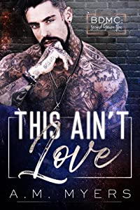 This Ain't Love (BDMC: Second Generation #1)