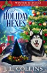 Holiday Hexes (Winter Witches of Holiday Haven #3)