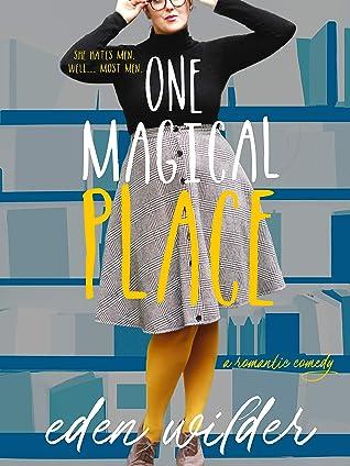 One Magical Place : a rom-com novella (Sullivan Brothers #1)