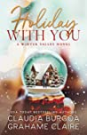 Holiday with You by Claudia Y. Burgoa