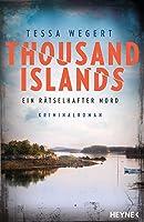 Thousand Islands - Ein rätselhafter Mord: Kriminalroman (Thousand-Islands-Serie 1)