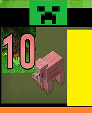 10 Things You Didn't Know About the Pig -: (Minecrafters UNOFFICIAL Screen Guide Handbook) - Comic Book, graphic novels, Build Ideas, Starter Base, Survival Building, Creative Builder, building