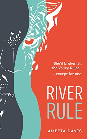 River Rule by Ameeta Davis
