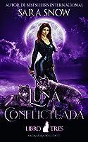 Luna Conflictuada: Tercer Libro de la Saga Luna Naciente (Una Serie Romántica Paranormal)