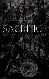 The Sacrifice (Seven Sins MC, #1)