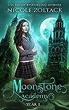 Moonstone Academy: Year One: A Mayhem of Magic World Story
