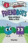 Friendbots by Vicky Fang