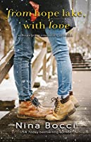From Hope Lake, With Love (Hopeless Romantics, #3.5)
