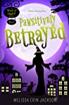 Pawsitively Betrayed (Witch of Edgehill, #5)