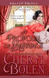 A Proposal of Marriage (Brazen Brides, #4)