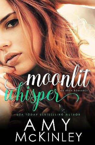 Moonlit Whisper (An Irish Romance)