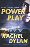 Power Play (Capital Intrigue, #3)
