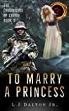 To Marry a Princess (Chronicles of Cornu #3)